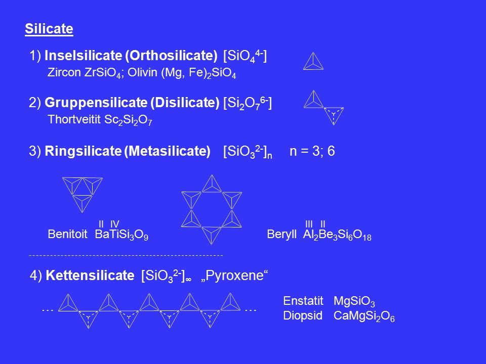 1) Inselsilicate (Orthosilicate) [SiO44-]